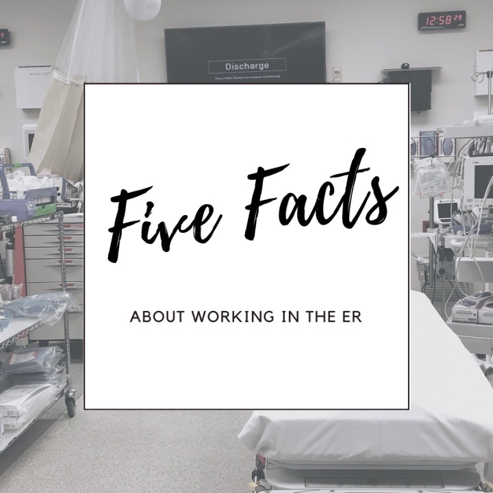 Five Surprising Facts About Working in The ER
